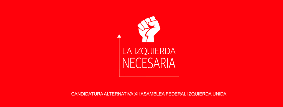 Candidatura alternativa XII Asamblea Federal Izquierda Unida