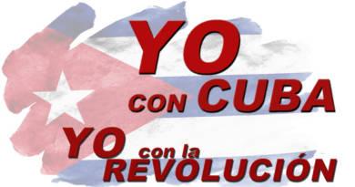 Yo con Cuba. Yo con la Revolución.