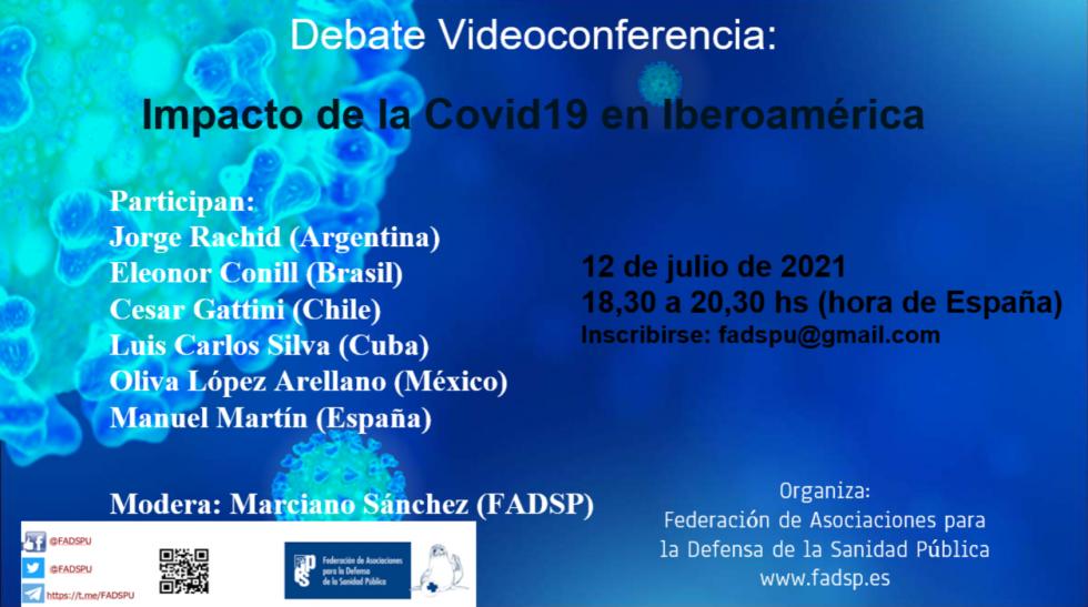 Debate videoconferencia: Impacto de la Covid 19 en iberoamérica.